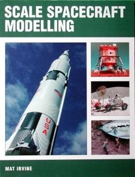 Scale Spacecraft Modelling by Mat Irvine AUTOGRAPHED
