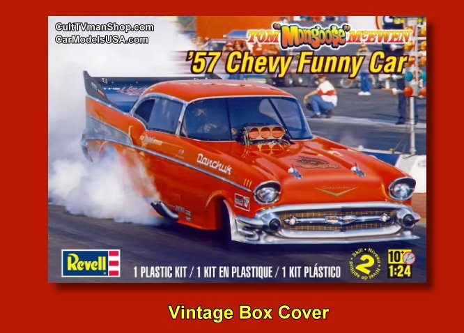 PREORDER  Tom McEwen '57 Chevy Funny Car -  1:24 scale - Revell reissue from Atlantis - $24.99 - PREORDER RESERVATION