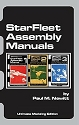 StarFleet Assembly Manuals by Paul M. Newitt