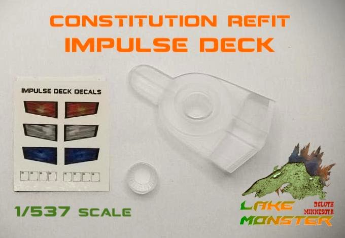 Refit Impulse Deck - 1:537 Constitution Class from Lake Monster