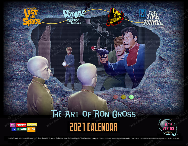 The Art of Ron Gross - 2021 Calendar - Lost in Space, Land of the Giants and more!