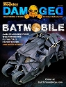 Damaged - Fall  2019  - The Batmobile Tumbler, Maschienen Krieger and more