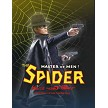 The Spider with guns