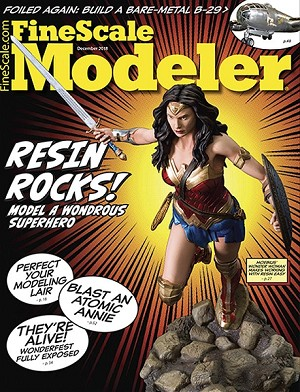 Fine Scale Modeler December 2018 - Wonder Woman and more!